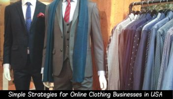 5 Simple Strategies for Online Clothing Businesses in USA for Higher Sales