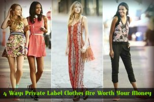 4 Ways Private Label Clothes Are Worth Your Money