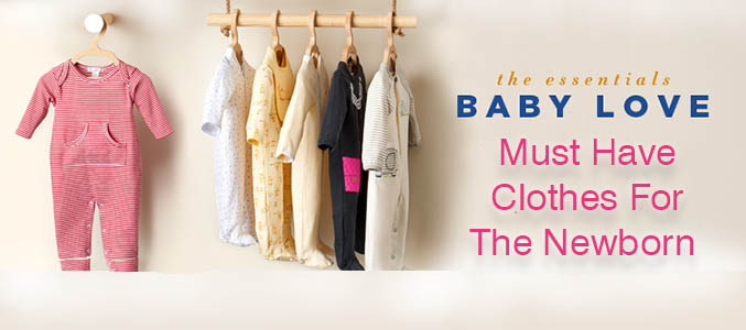 4 Types of Newborn Clothes You Would Not Want To Miss Out for Your Baby
