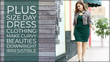 Plus Size Day Dress Clothing Make Curvy Beauties Downright Irresistible