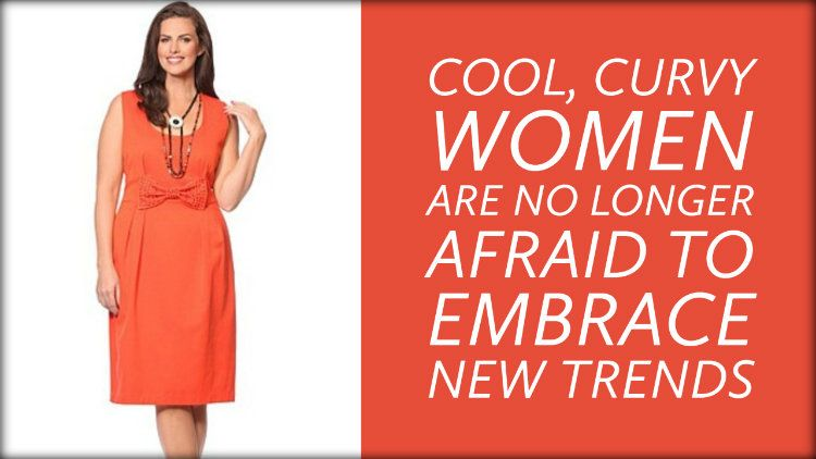 Cool, Curvy Women Are No Longer Afraid to Embrace New Trends