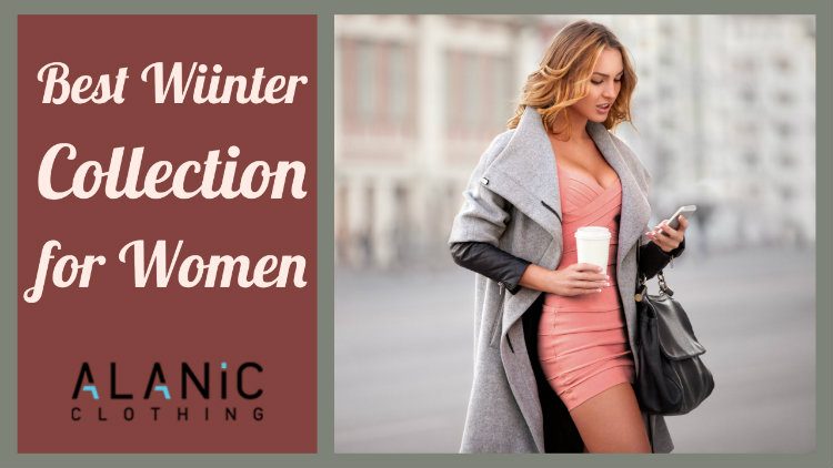 Get The Best Women's Clothing Winter Essentials for Your Retail Store!