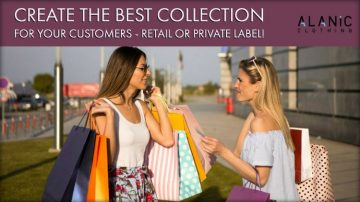 Create The Best Collection for Your Customers - Retail or Private Label!