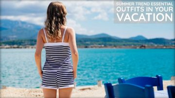 List of Essential Outfits for The All Girls' Vacation
