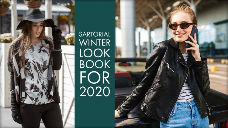 How to Create A Sartorial Winter Look Book for 2020?