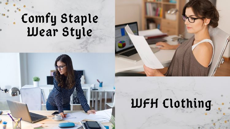 Comfy Staple Wear Style For The WFH Season!