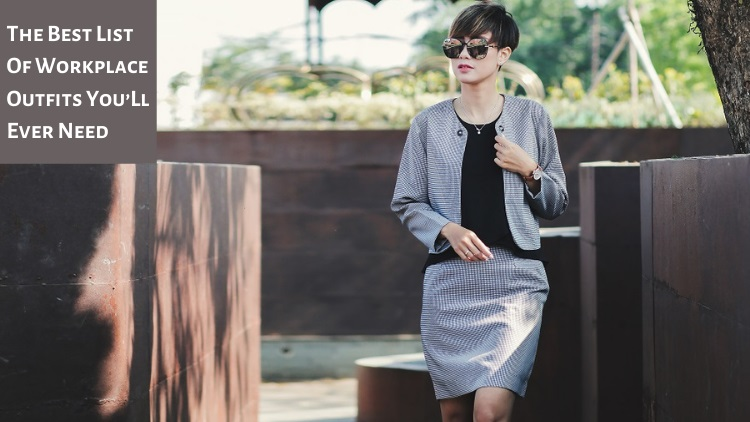 The Best List Of Workplace Outfits You'Ll Ever Need