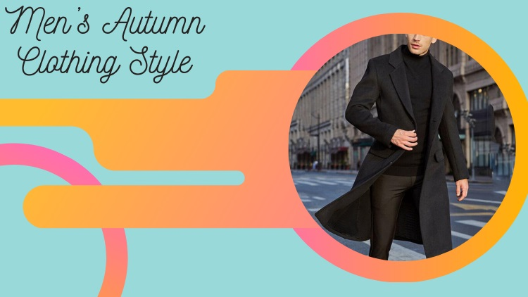Men's Autumn Clothing Style For Perfect Fashion Update